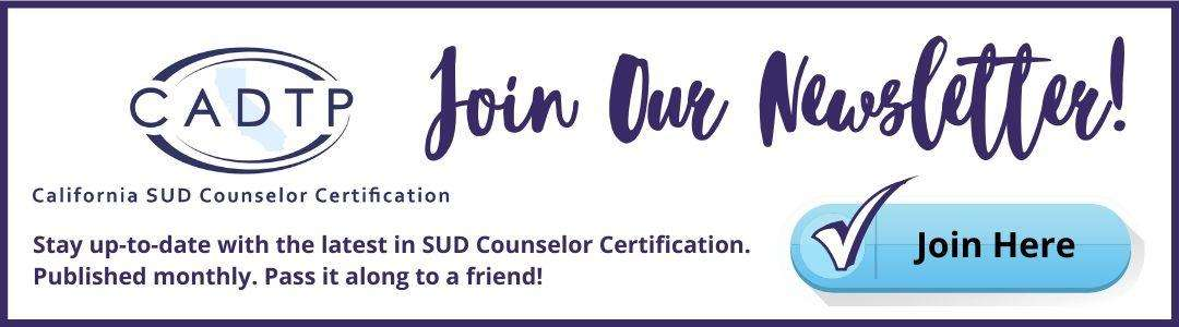 Join CADTP Counselor Newsletter